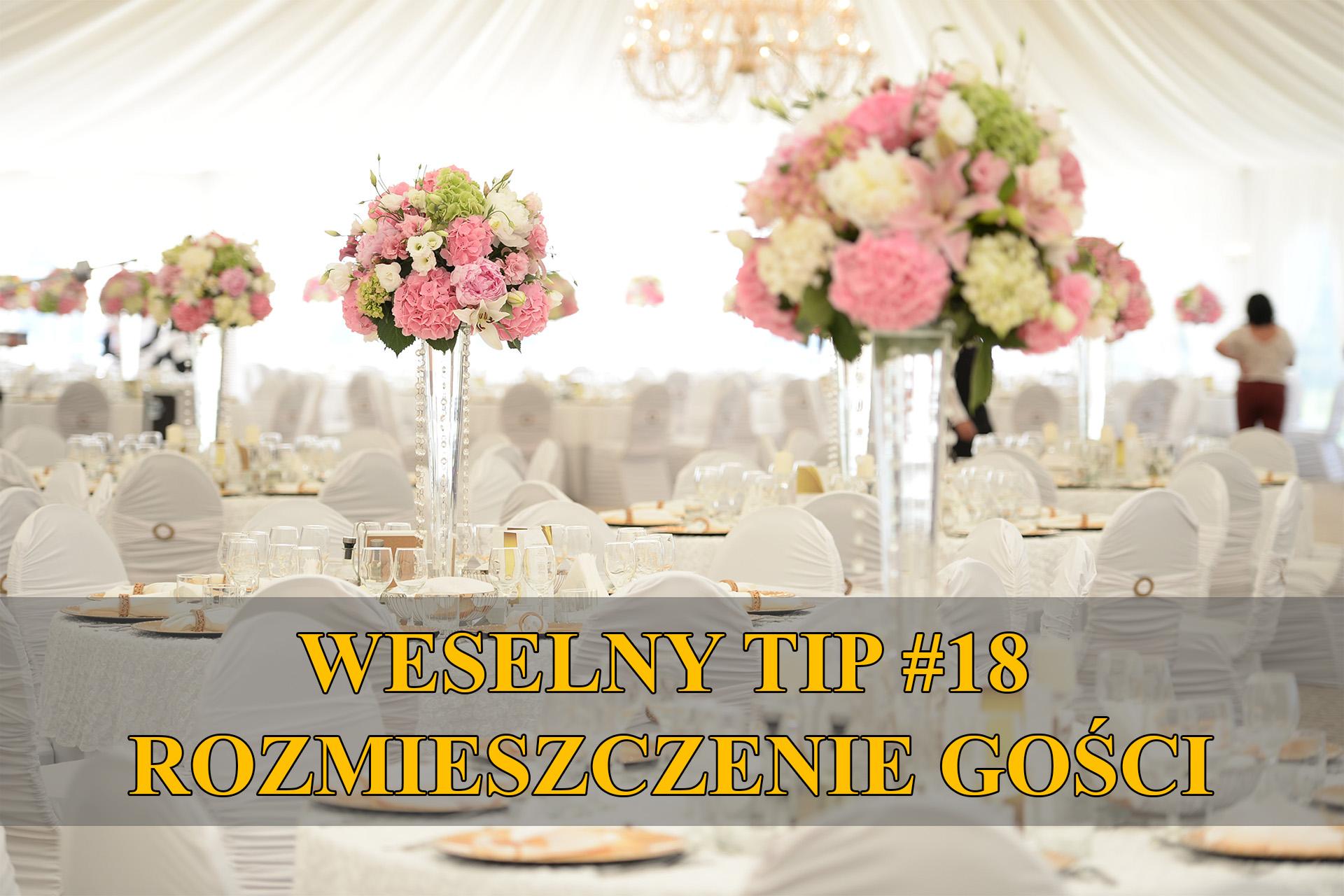 rozmieszenie gości weselnych